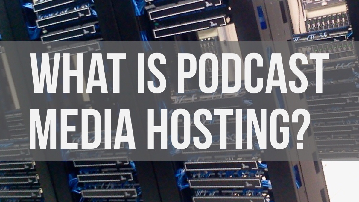 What is Media Hosting? And do I need it?