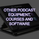 Other Podcast Studio Equipment - signal processing, monitors and more