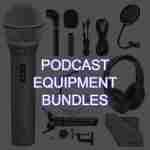 Podcast Equipment Bundles